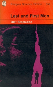 Olaf Stapledon's Last and First Men