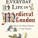 everyday-life-in-medieval-london-toni-mount-sm